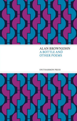 a_bottle_alan_brownjohn