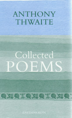 collected_poems_anthony_thwaite