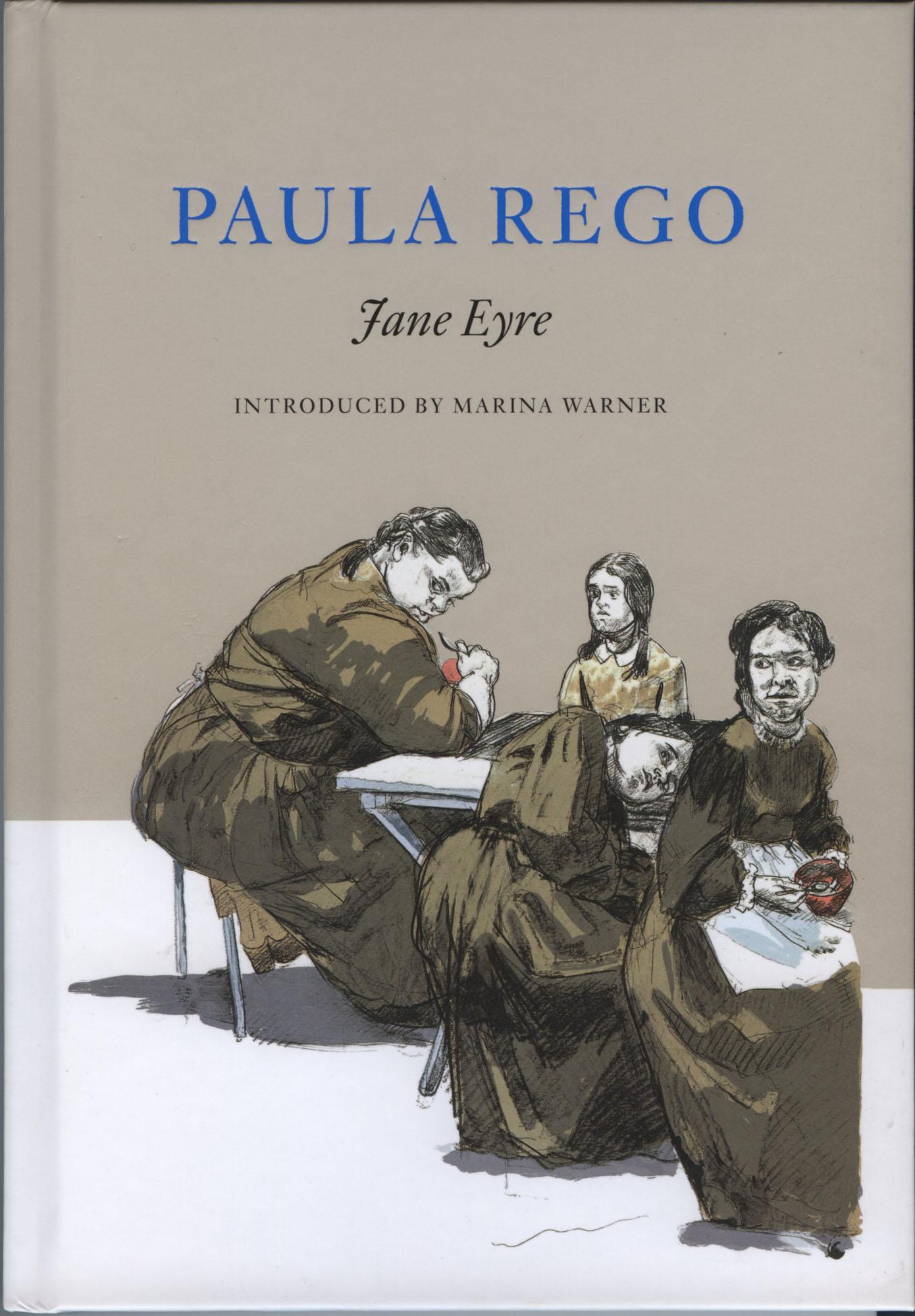 Jane Eyre - Paula Rego & Charlotte Brontë - Enitharmon ...